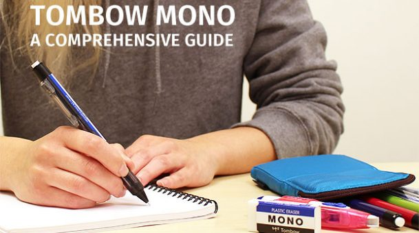 A Comprehensive Guide To The Tombow Mono