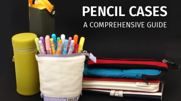 A Comprehensive Guide To Pencil Cases, Pouches And Rolls